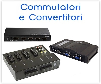 - Commutatori HDMI SCART RCA